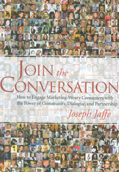 Join The Conversation by Joseph Jaffe